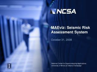 MAEviz: Seismic Risk Assessment System
