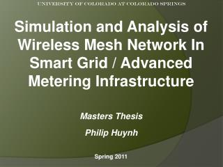 Simulation and Analysis of Wireless Mesh Network In Smart Grid / Advanced Metering Infrastructure