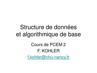 Structure de donn�es  et algorithmique de base