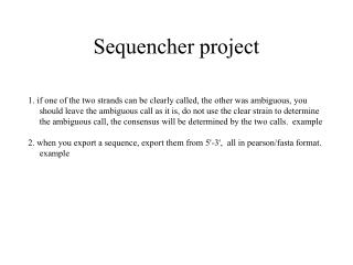 Sequencher project
