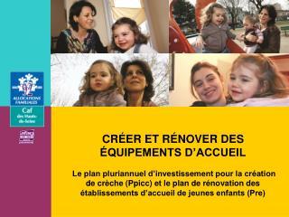 CRÉER ET RÉNOVER DES ÉQUIPEMENTS D'ACCUEIL