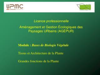 Licence professionnelle  Am�nagement et Gestion �cologiques des Paysages URbains (AG�PUR)