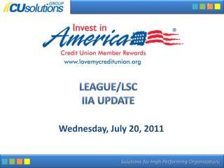 League/LSC IIA Update