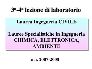 3 a -4 a  lezione di laboratorio