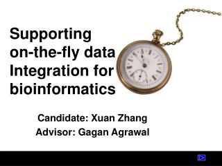 Supporting  on-the-fly data Integration for bioinformatics