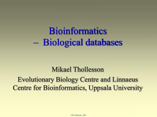 Bioinformatics  –  Biological databases