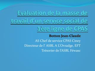 Evaluation de la masse de travail d�un service social de 1�re ligne de CPAS