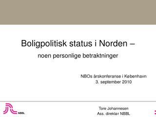 Boligpolitisk status i Norden – noen personlige betraktninger