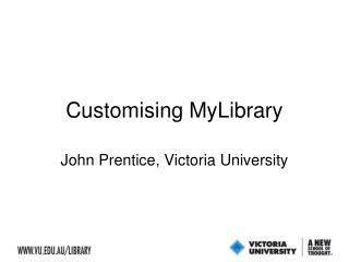 Customising MyLibrary