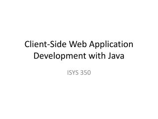 Client-Side Web Application Development with Java