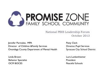 National PBIS Leadership Forum October 2013