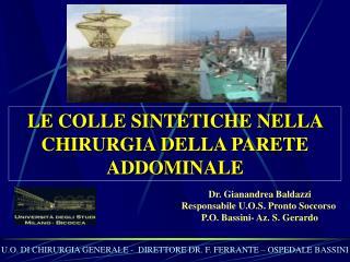 LE COLLE SINTETICHE NELLA CHIRURGIA DELLA PARETE ADDOMINALE