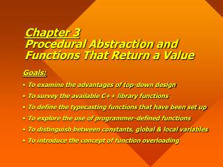 Chapter 3 Procedural Abstraction and Functions That Return a Value