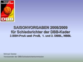 Michael Geisler Vorsitzender der DBB-Schiedsrichterkommission