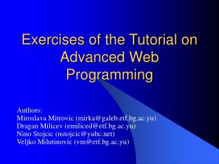 Exercises of the Tutorial on Advanced Web Programming