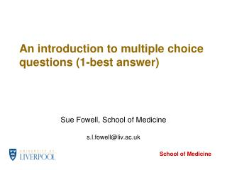 An introduction to multiple choice questions (1-best answer)
