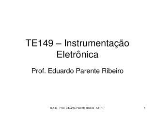 TE149 – Instrumentação Eletrônica