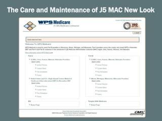 The Care and Maintenance of J5 MAC New Look