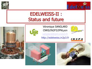 EDELWEISS-II :  Status and future
