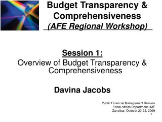 Budget Transparency  Comprehensiveness AFE Regional Workshop