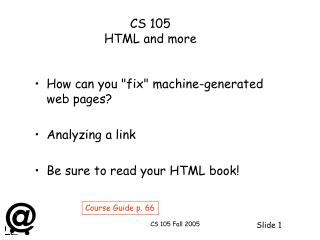 CS 105  HTML and more