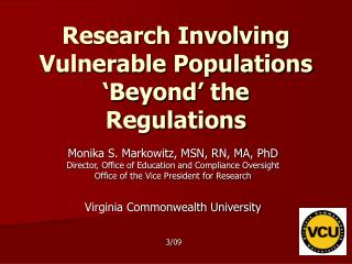 Research Involving Vulnerable Populations 'Beyond' the Regulations