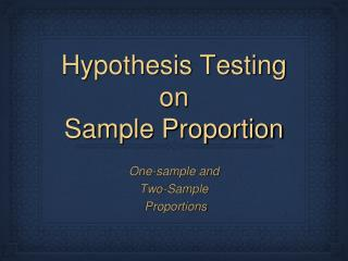Hypothesis Testing on  Sample Proportion