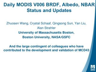 Daily MODIS V006 BRDF, Albedo, NBAR Status and Updates