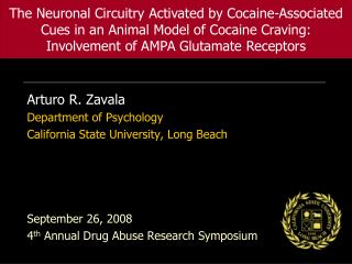 Arturo R. Zavala Department of Psychology California State University, Long Beach