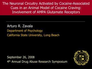 Arturo R. Zavala Department of Psychology California State University, Long Beach