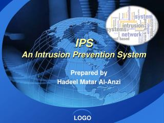 IPS An Intrusion Prevention System