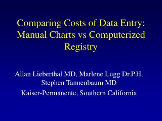 Comparing Costs of Data Entry: Manual Charts vs Computerized Registry