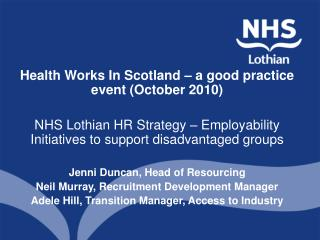 Health Works In Scotland – a good practice event (October 2010)