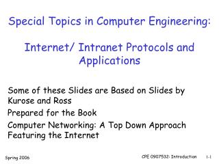 Special Topics in Computer Engineering: Internet/ Intranet Protocols and Applications