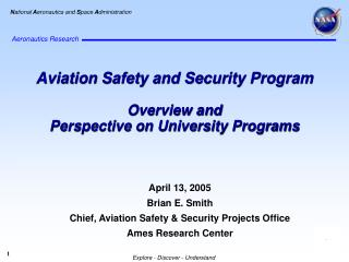 Aviation Safety and Security Program Overview and Perspective on University Programs