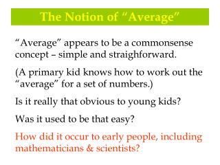 "The Notion of ""Average"""