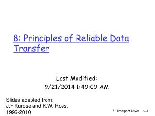 8: Principles of Reliable Data Transfer