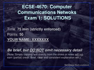 ECSE-4670: Computer Communications Netwoks  Exam 1: SOLUTIONS