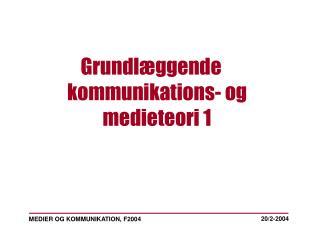 MEDIER OG KOMMUNIKATION, F2004
