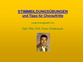 STIMMBILDUNGS�BUNGEN und Tipps f�r Chorauftritte zusammengestellt von