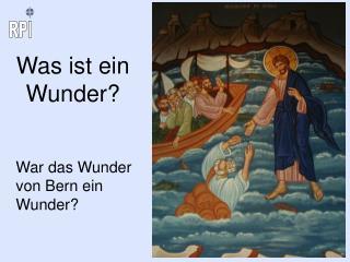 Was ist ein Wunder?