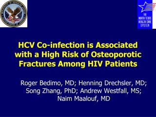 HCV Co-infection is Associated with a High Risk of Osteoporotic Fractures Among HIV Patients