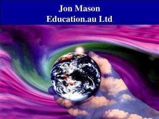Jon Mason Education.au Ltd