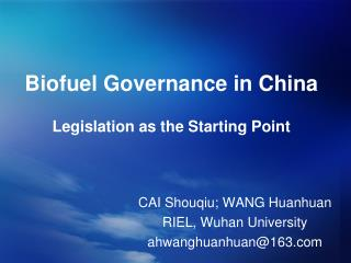 Biofuel Governance in China Legislation as the Starting Point