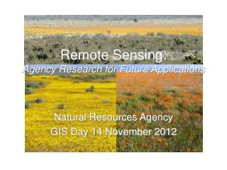 Remote Sensing: Agency Research for Future Applications
