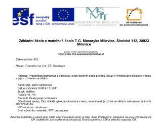 Základní škola a mateřská škola T.G. Masaryka Milovice, Školská 112, 28923 Milovice