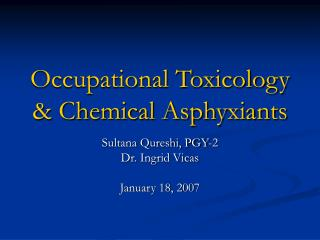 Occupational Toxicology & Chemical Asphyxiants