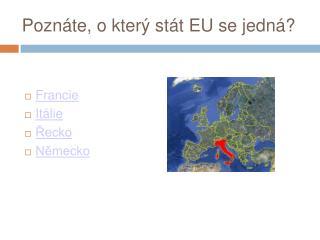 Poznáte, o který stát EU se jedná?