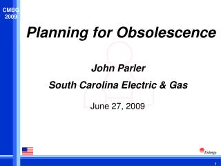 Planning for Obsolescence