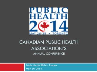 Canadian public health association's  annual conference